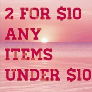 Other - 2 For $10 on Items under $10
